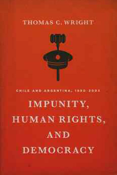 Impunity, Human Rights, and Democracy Chile and Argentina, 1990-2005 cover