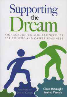 Supporting the Dream High School-College Partnerships for College and Career Readiness cover