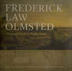 Frederick Law Olmstead Plans and Views of Public Parks cover