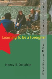 Learningto Be a Foreigner: Field Notes from Sichuan