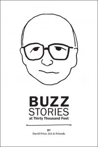 Buzz Stories at Thirty Thousand Feet