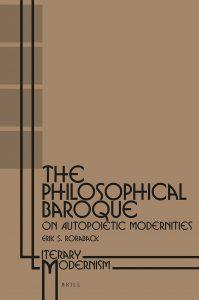 ThePhilosophical Baroque: On Autopoietic Modernities