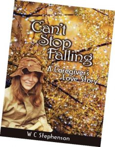 Can't Stop Falling: A Caregiver's Love Story