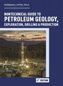Nontechnical Guide to Petroleum Geo­logy, Exploration, Drilling & Production
