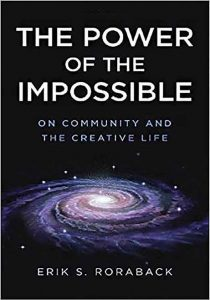 The Power of the Impossible: On Community and the Creative Life