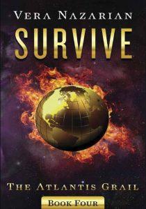 Survive (The Atlantis Grail Book 4)