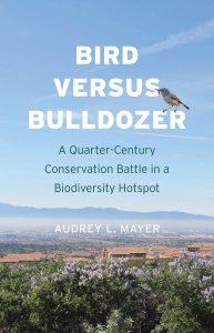 Bird versus Bulldozer: A Quarter-Century Conservation Battle in a Biodiversity Hotspot