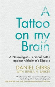 Tattoo on My Brain: A Neurologist's Personal Battle Against Alzheimer's Disease
