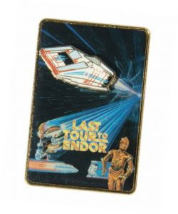 """Last Tour to Endor"" pin"