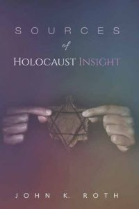Sources of Holocaust Insight: Learning and Teaching about the Genocide