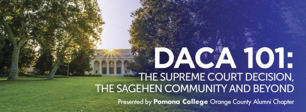DACA 101: The Supreme Court Decision, the Sagehen Community and Beyond